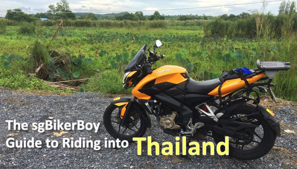 Riding a Motorcycle from Singapore to Thailand