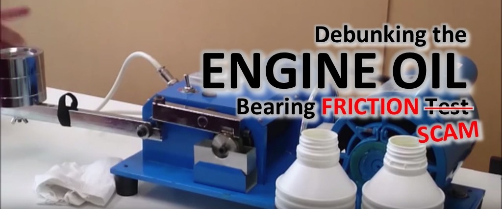 Exposing the Engine Oil Bearing Friction Test / Scam