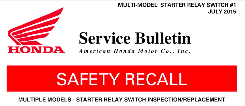 Honda Motorcycle Starter Relay Safety Recall