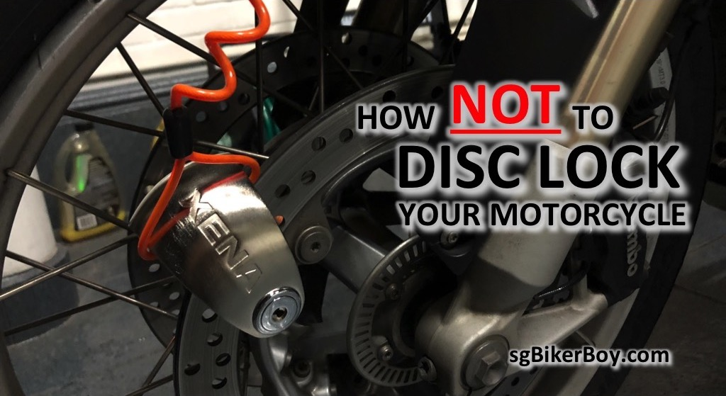 How NOT to Disc Lock Your Motorcycle